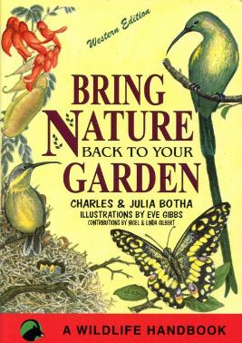Bring Nature Back to your Garden - Western Edition