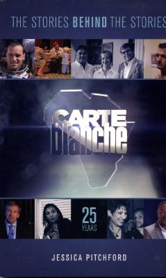 The Stories Behind The Stories Carte Blanche