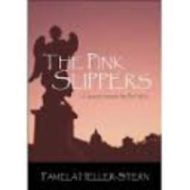 The Pink Slippers by Pamela Heller