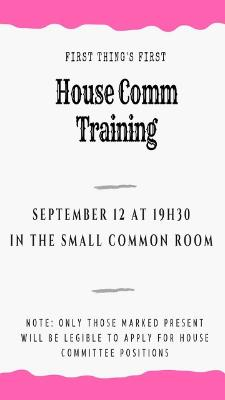 House Comm Training Poster