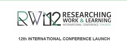 12th International Researching Work & Learning Conference Launch