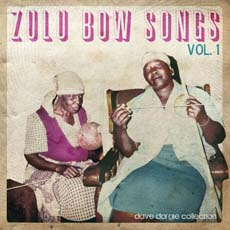 Zulu Bow Songs - I