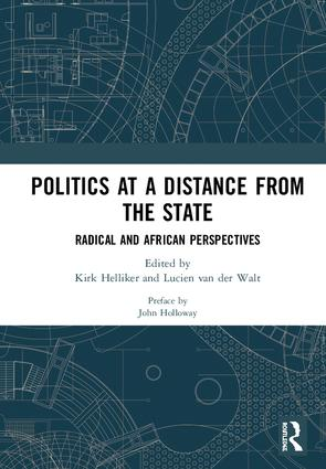 Politics at a Distance from the State: Radical and African Perspectives