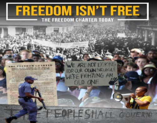 Freedom Isn't Free: The Freedom Charter Today