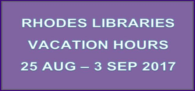 Rhodes Libraries Vacation Hours
